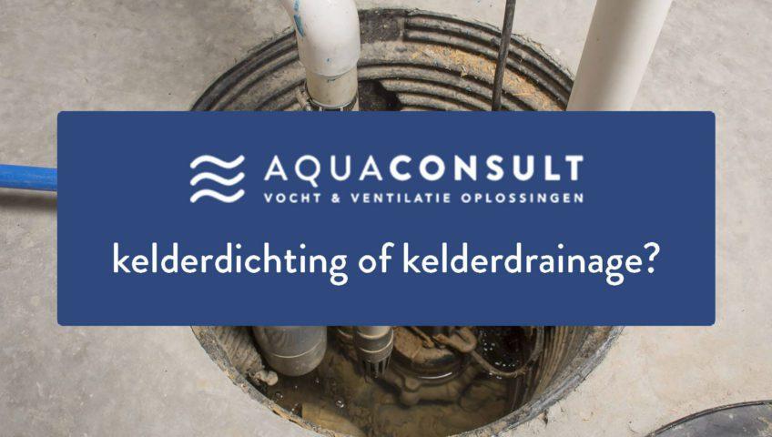 Kelderdichting of Kelderdrainage - Alle verschillen uitgelegd - Aquaconsult