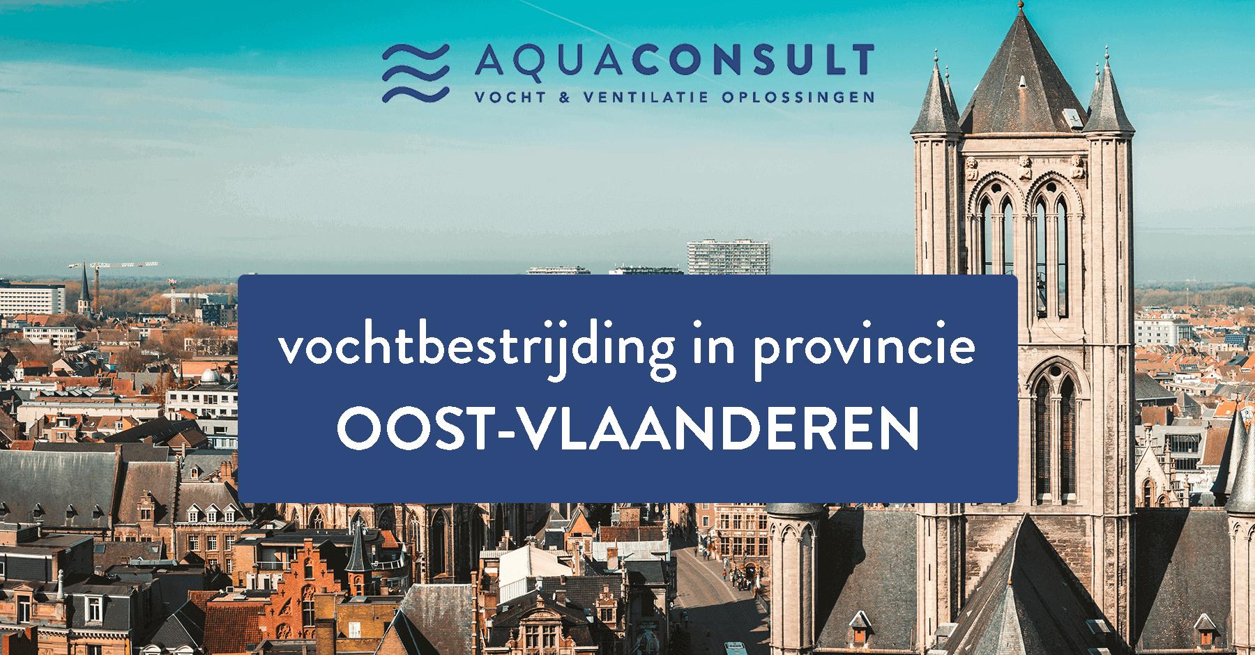 Vochtbestrijding in Provincie Oost-Vlaanderen - Aquaconsult