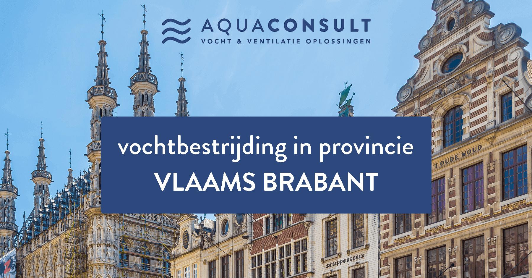Vochtbestrijding in provincie Vlaams Brabant - Aquaconsult